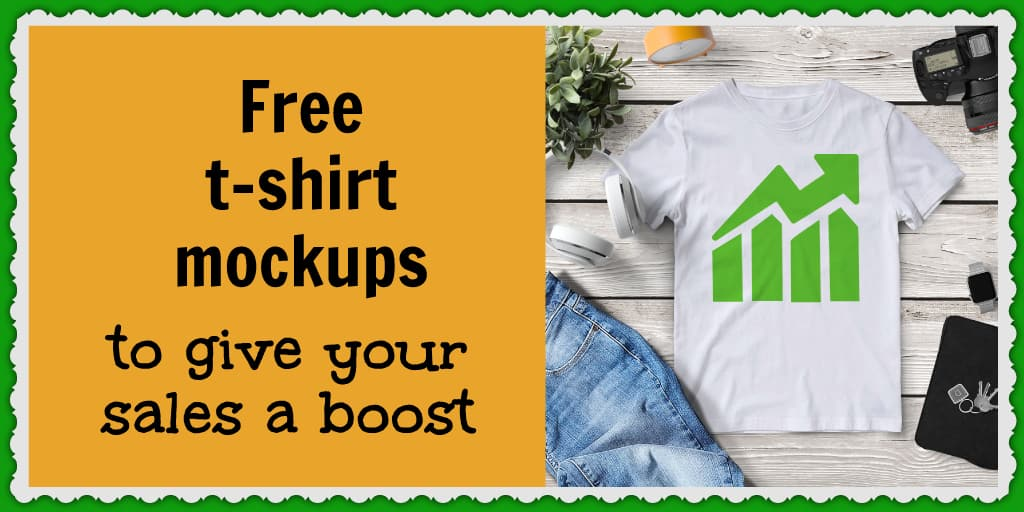 Free t-shirt mockups to give your sales a boost