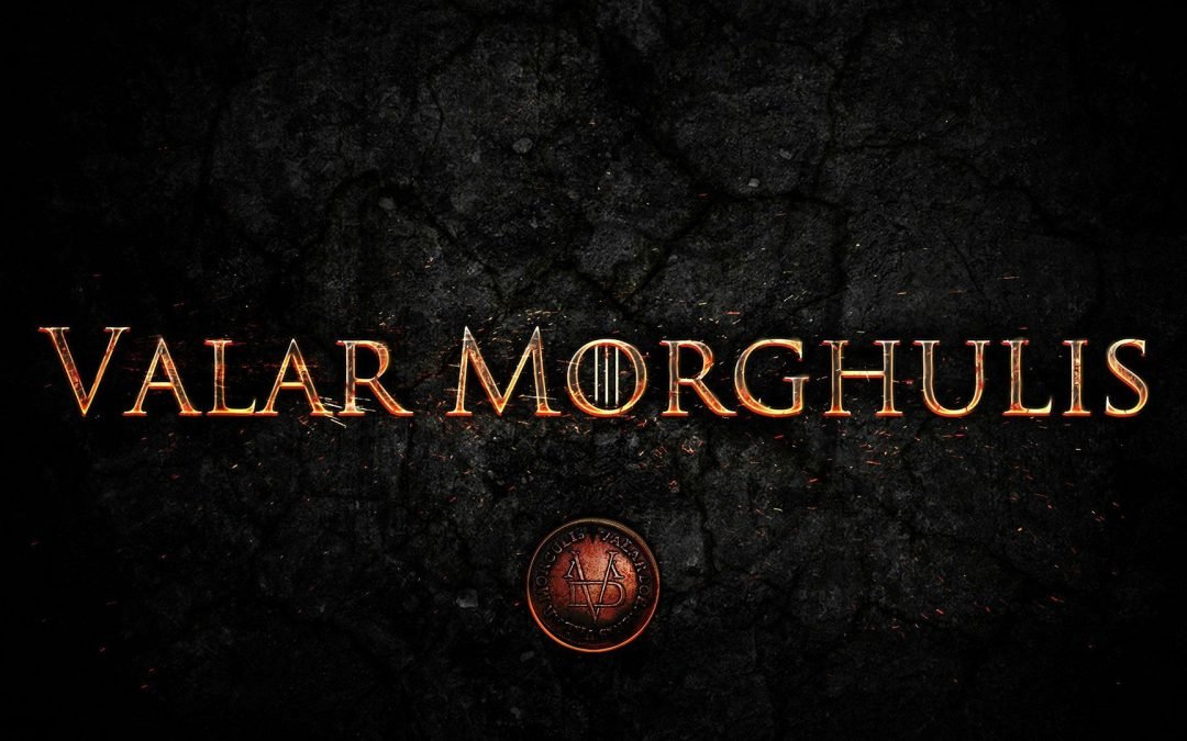 Valar Morghulis! (How to Speak Game of Thrones)